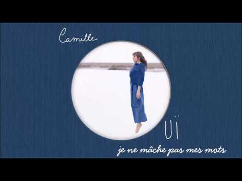 Camille - Je ne mâche pas mes mots