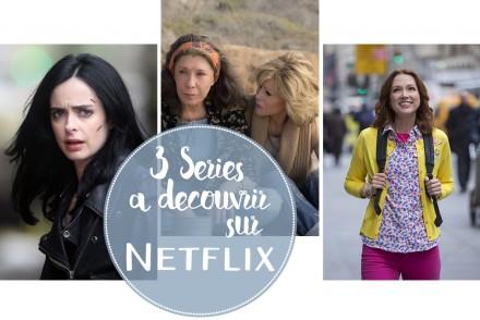 3 Séries à Découvrir sur Netflix
