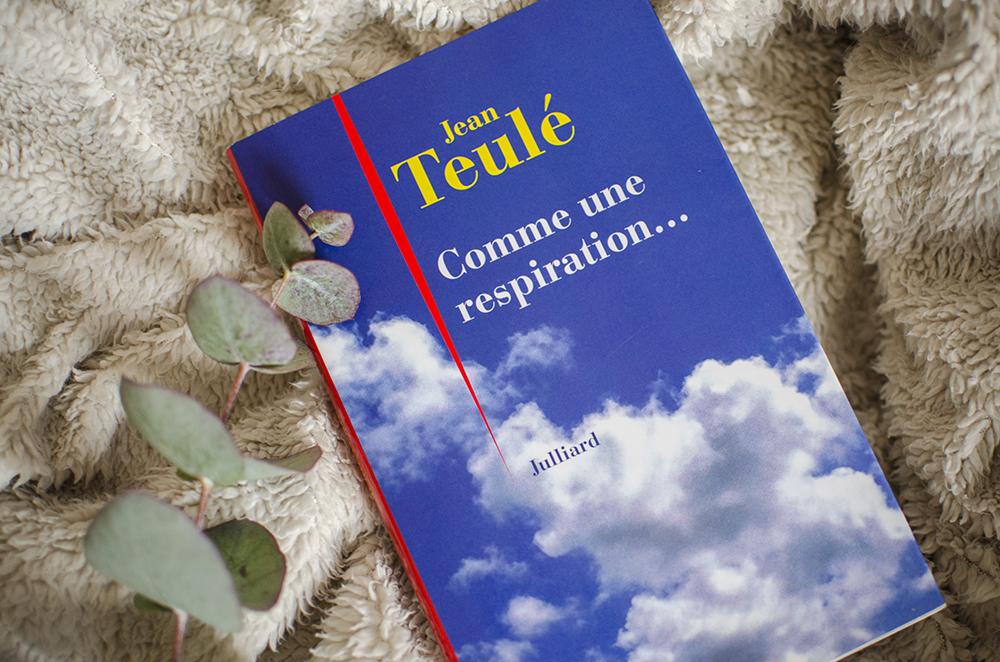 Mes dernières lectures #10 - Comme une respiration..., Jean Teulé